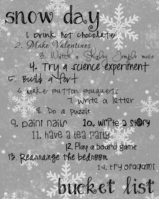 Snow Day Bucket list | Making the Most